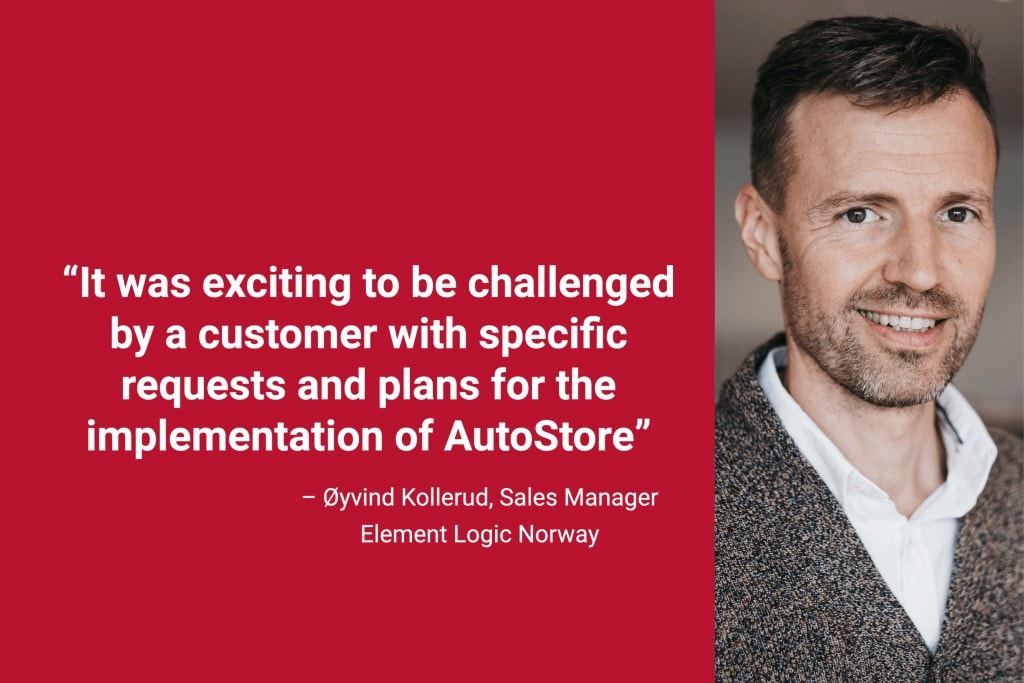 """Portrait photo of Element Logic Sales Manager, Øyvind Kollerud, with quote """"It was exciting to be challenged by a customer with specific requests and plans for the implementation of AutoStore"""""""