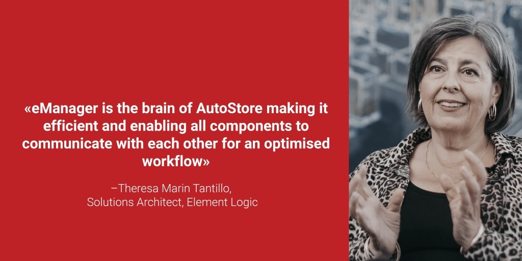 """A portrait photo of Theresa Marin Tantillo with the quote """"eManager is the brain of AutoStore making it efficient and enabling all components to communicate with each other for an optimised workflow"""""""